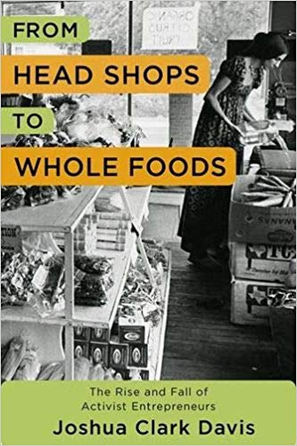 from head shops to whole foods book cover