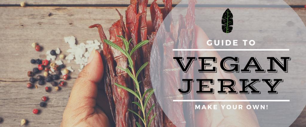 vegan jerky guide