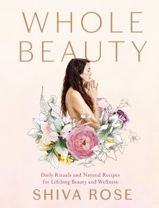 whole beauty book by shiva rose