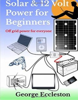 Solar & 12 Volt Power For Beginners Book Cover