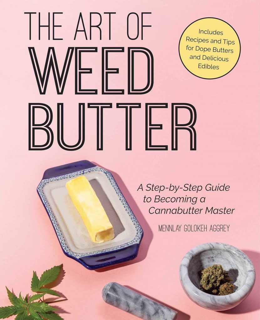 The Art of Weed Butter Cover