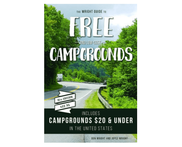 The Wright Guide To Free Campgrounds