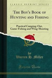 The Boy's Book Of Hunting And Fishing